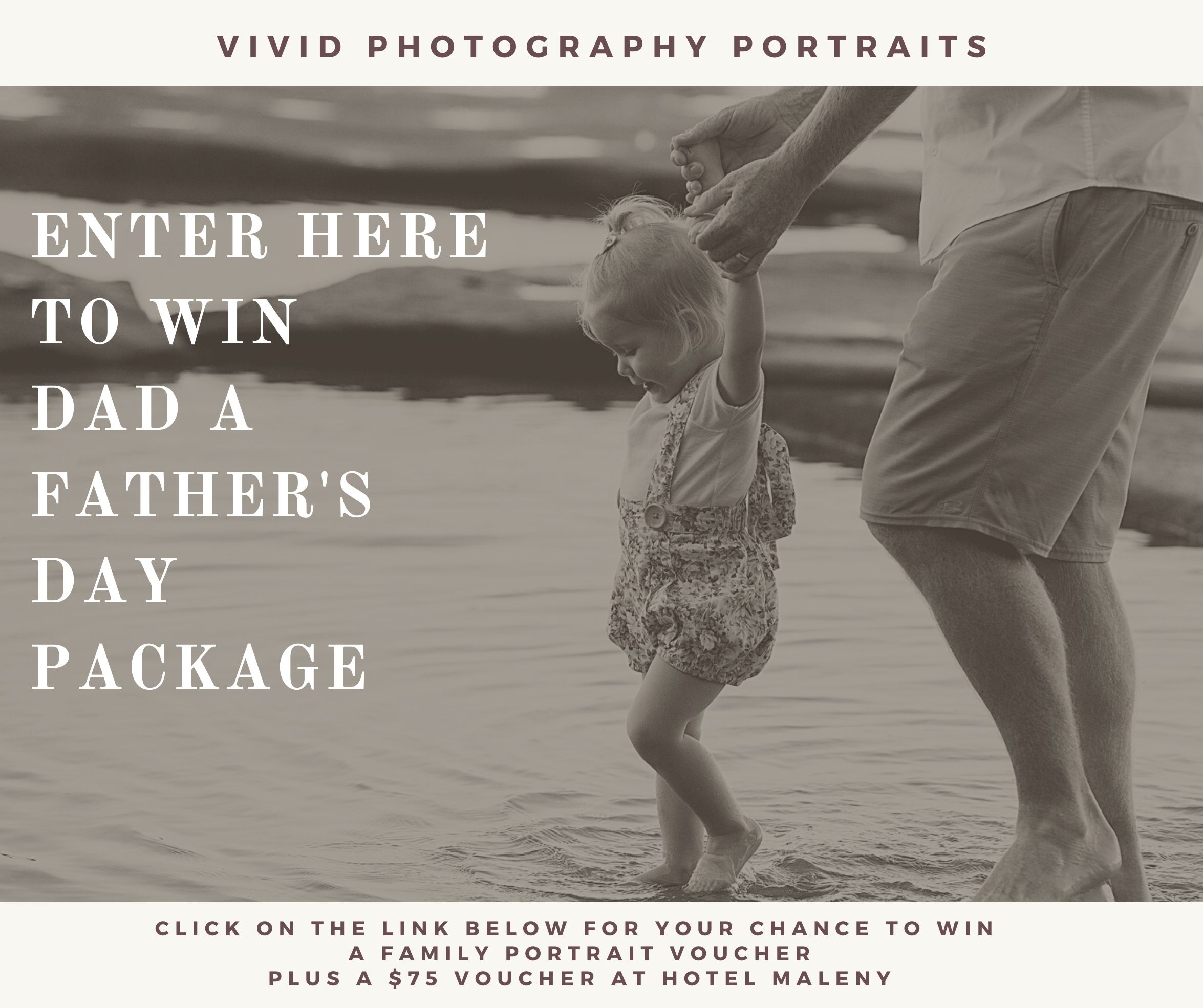 Father's Day : WIN a Family Portrait + Hotel Maleny voucher